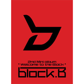 Block B - Mini Album Vol.2 [Welcome To The Block]