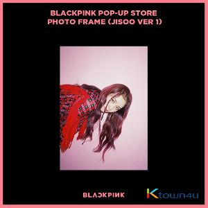 BLACKPINK - POP-UP STORE PHOTO FRAME (JISOO VER 1) (It cannot be ship out as small packet, please meke order as Parcel POST or EMS )