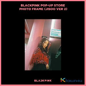 BLACKPINK - POP-UP STORE PHOTO FRAME (JISOO VER 2) (It cannot be ship out as small packet, please meke order as Parcel POST or EMS )