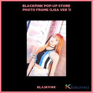 BLACKPINK - POP-UP STORE PHOTO FRAME (LISA VER 1) (It cannot be ship out as small packet, please meke order as Parcel POST or EMS )