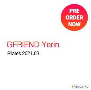 【韩国杂志】Pilates 2021.03 A Type (Cover : GFRIEND Yerin)